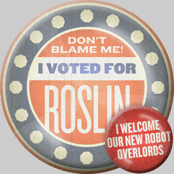 Vote for Roslin